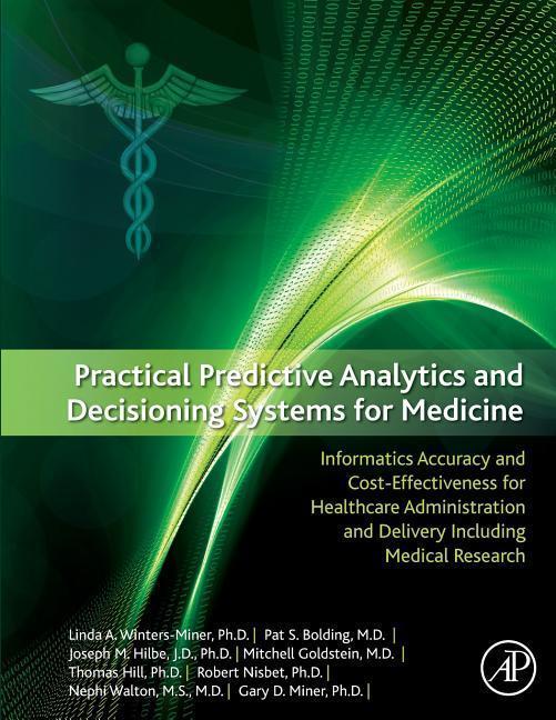 Linda-Miner-Practical-Predictive-Analytics-and-Decisioning-9780128100622