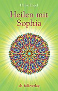 Heilen mit Sophia
