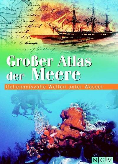 gro-er-atlas-der-meere-geheimnisvolle-welten-unter-wasser
