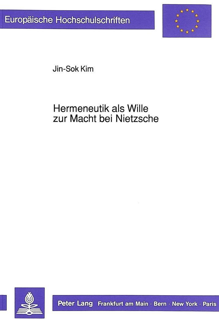 Hermeneutik-als-Wille-zur-Macht-bei-Nietzsche-Jin-Sok-Kim