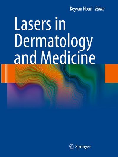 Lasers in Dermatology and Medicine - Springer - Gebundene Ausgabe, Englisch, , ,