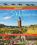 Highlights Sylt; Die 50 Ziele, die Sie gesehe ...