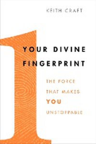 your-divine-fingerprint-the-force-that-makes-you-unstoppable