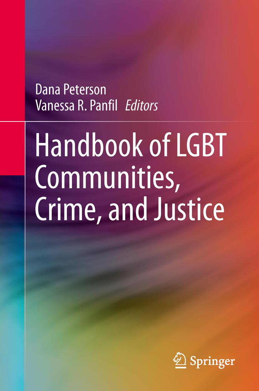 Handbook of LGBT Communities, Crime, and Justice Dana Peterson
