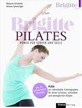BRIGITTE PILATES: Power für Körper und Seele  ...