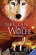 Feuerwächter (Der Clan der Wölfe, Band 3)