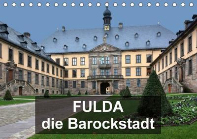 Fulda - die Barockstadt (Tischkalender 2018 DIN A5 quer) Dieser erfolgreiche Kalender wurde dieses Jahr mit gleichen Bildern und aktualisiertem Kalendarium wiederveröffentlicht.