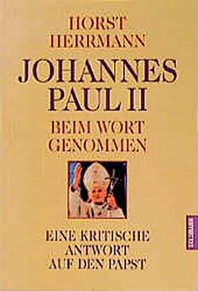 johannes-paul-ii-beim-wort-genommen