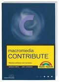 Macromedia Contribute . Webinhalte effizient verwalten (Sonstige Bücher M+T) ...
