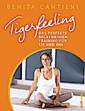 Tigerfeeling: Das perfekte Beckenbodentrainin ...