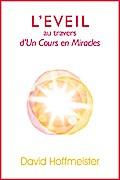 L'Eveil au Travers d'Un Cours en Miracles