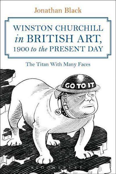 winston-churchill-in-british-art-1900-to-the-present-day-the-titan-with-many-faces