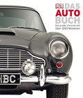 Das Auto-Buch: Die große Chronik mit über 120 ...