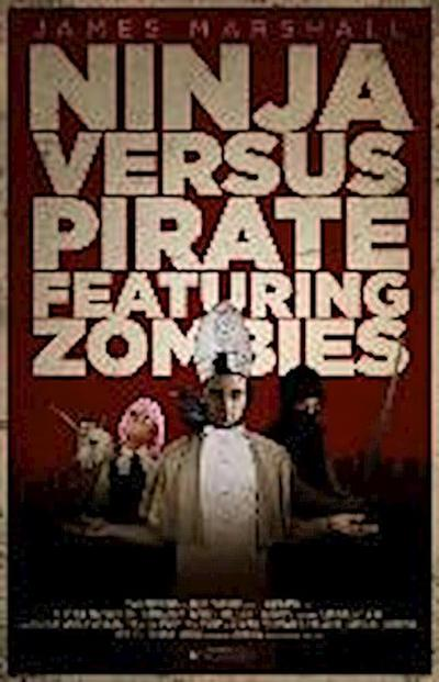 ninja-versus-pirate-featuring-zombies-the-how-to-end-human-suffering-series-band-1-