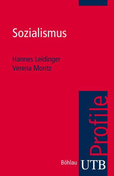 Sozialismus (utb Profile, Band 3013)