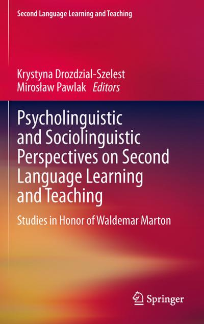 psycholinguistic-and-sociolinguistic-perspectives-on-second-language-learning-and-teaching-studies-