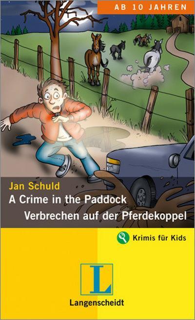 a-crime-in-the-paddock-verbrechen-auf-der-pferdekoppel