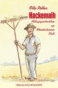 Hackemaih. Alltagsgeschichten up Mönsterlänner Platt