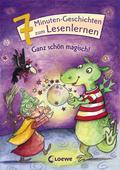 Leselöwen - Das Original - 7-Minuten-Geschichten zum Lesenlernen - Ganz schön magisch!