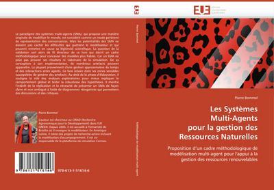 les-systemes-multi-agents-pour-la-gestion-des-ressources-naturelles-proposition-d-un-cadre-methodol