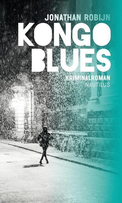 Kongo Blues: Kriminalroman