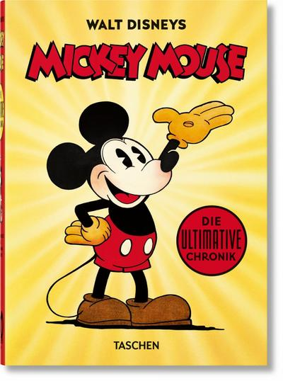 Walt Disneys Mickey Mouse. Die ultimative Chronik. 40th Anniversary Edition