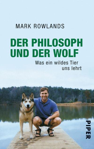 der-philosoph-und-der-wolf-was-ein-wildes-tier-uns-lehrt, 4.72 EUR @ rheinberg