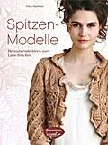 Spitzen-Modelle: Bezaubernde Ideen zum Lace-S ...