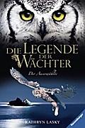 Die Legende der Wächter 10: Der Auserwählte ( ...