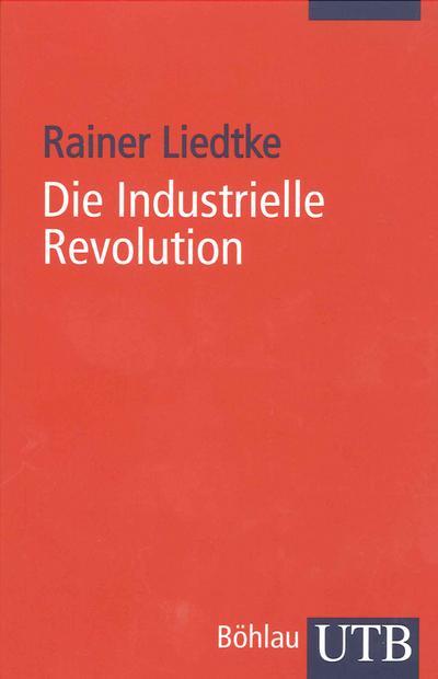 Die Industrielle Revolution