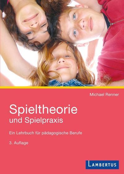 spieltheorie-und-spielpraxis-ein-lehrbuch-fur-padagogische-berufe, 14.99 EUR @ regalfrei-de