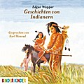 Geschichten von Indianern (Kinder Kinder)