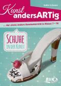 Kunst andersArtig - der etwas andere Kunstunterricht in Klasse 7-10