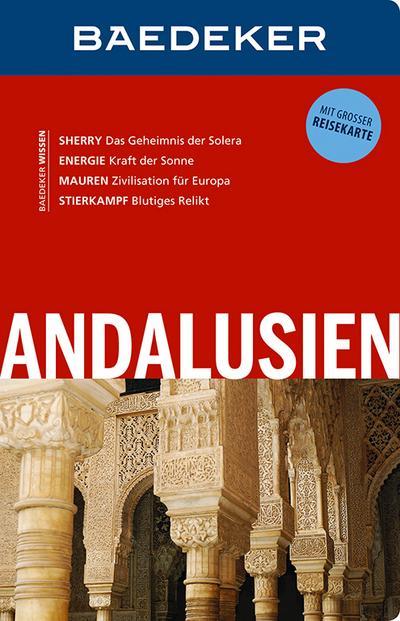 Baedeker Reiseführer Andalusien: mit GROSSER REISEKARTE