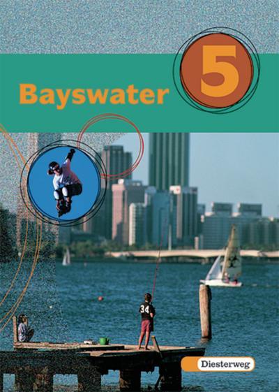 bayswater-lehrwerk-fur-den-englischunterricht-an-realschulen-regelschulen-mittelschulen-und-sekun