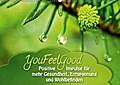 9783665894986 - Gaby Shayana Hoffmann: YouFeelGood - Positive Impulse für mehr Gesundheit, Entspannung und Wohlbefinden (Wandkalender 2018 DIN A2 quer) - Positive und aufbauende Impulse für ein gesundes Leben mit mehr Entspannung und Wohlbefinden. (Monatskalender, 14 Seiten ) - Book