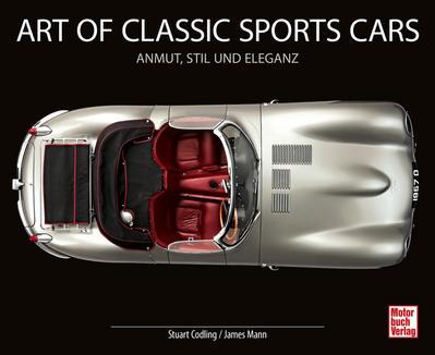 Art of Classic Sports Cars  Anmut, Stil und Eleganz  Deutsch