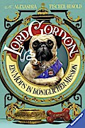 Lord Gordon. Ein Mops in königlicher Mission
