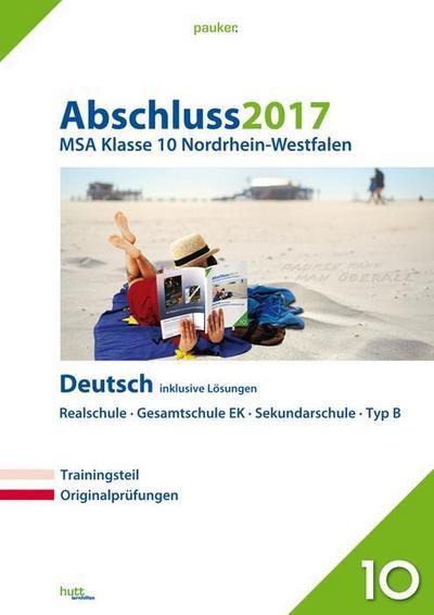 abschluss-2017-mittlerer-schulabschluss-nordrhein-westfalen-deutsch-originalprufungen-mit-trainin