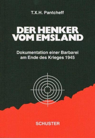 der-henker-vom-emsland-dokumentation-einer-barbarei-am-ende-des-krieges-1945