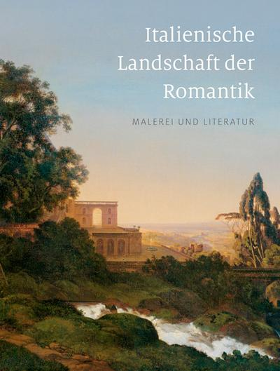 italienische-landschaft-der-romantik-malerei-und-literatur