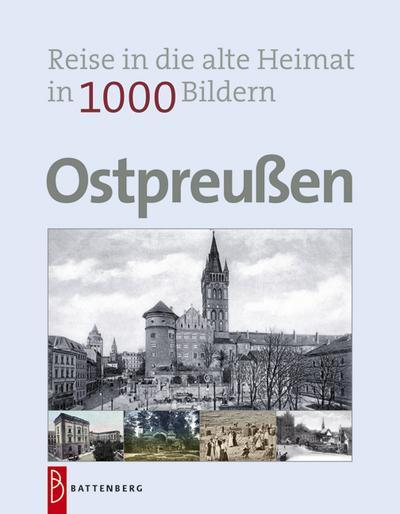 ostpreu-en-in-1000-bildern-reise-in-die-alte-heimat