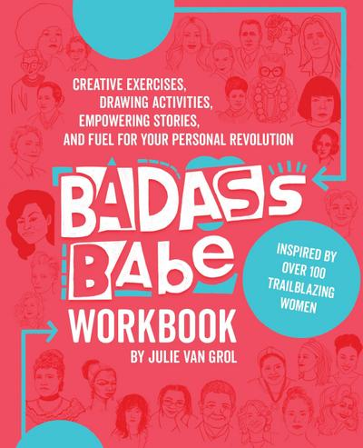badass-babe-workbook-creative-exercises-drawing-activities-empowering-stories-and-fuel-for-your-