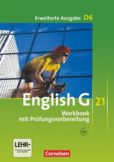 english-g-21-erweiterte-ausgabe-d-band-6-10-schuljahr-workbook-mit-audios-online