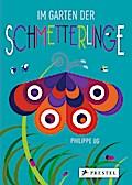 Im Garten der Schmetterlinge: Pop-up-Buch