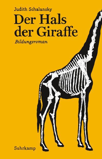 Der Hals der Giraffe: Bildungsroman. Geschenkausgabe (suhrkamp pocket)