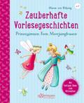 Zauberhafte Vorlesegeschichten - Prinzessinne ...