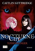 Nocturne City 03. Todeshunger