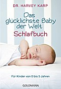 Das glücklichste Baby der Welt - Schlafbuch:  ...