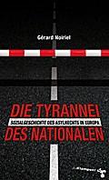 Die Tyrannei des Nationalen: Geschichte des A ...